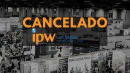 Cancelan IPW Las Vegas